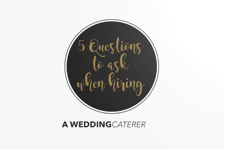 5 Questions To Ask Your Wedding Caterer Eco Caters
